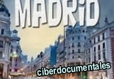 documental sobre madrid